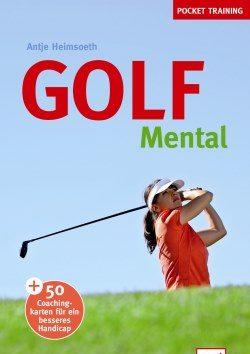 Antje Heimsoeth Golf mental Pockettraining 250 slider