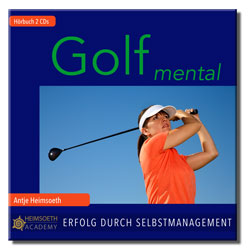 Golf mental - Hörbuch - Antje Heimsoeth