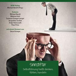 Hörbuch Sinnstifter – Selbstführung heißt denken, fühlen, handeln