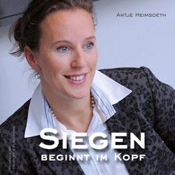 Siegen beginnt im Kopf Hörbuch Antje Heimsoeth