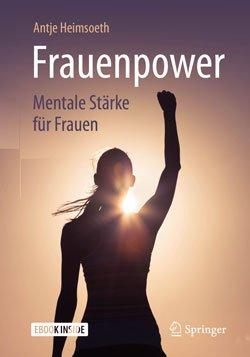 Frauenpower: Mentale Stärken für Frauen