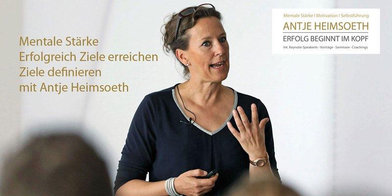 Ziele erreichen - Antje Heimsoeth