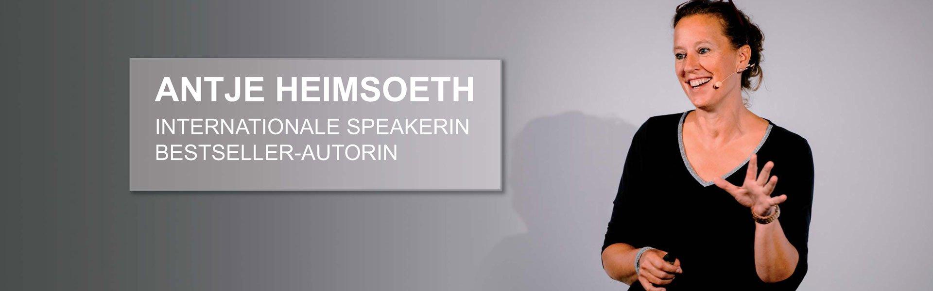 Antje Heimsoeth - Internationale Speakerin - Bestseller-Autorin