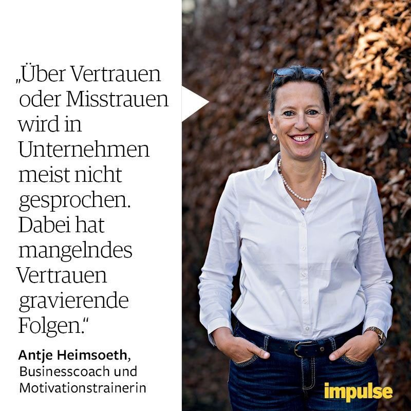 Über Vertrauen und Misstrauen in Unternehmen - mit Antje Heimsoeth im Magazin impulse I Magazin für Unternehmer