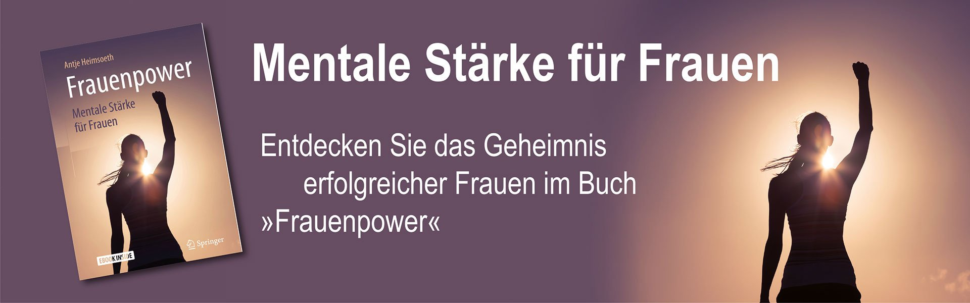 Frauenpower: Mentale Stärke für Frauen, Antje Heimsoeth