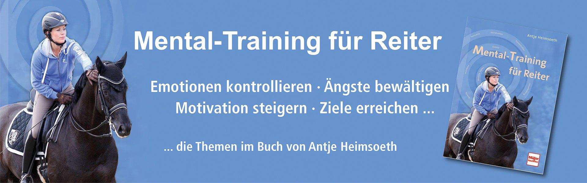 Mental-Training für Reiter von Antje Heimsoeth – mit Selbstvertrauen reiten