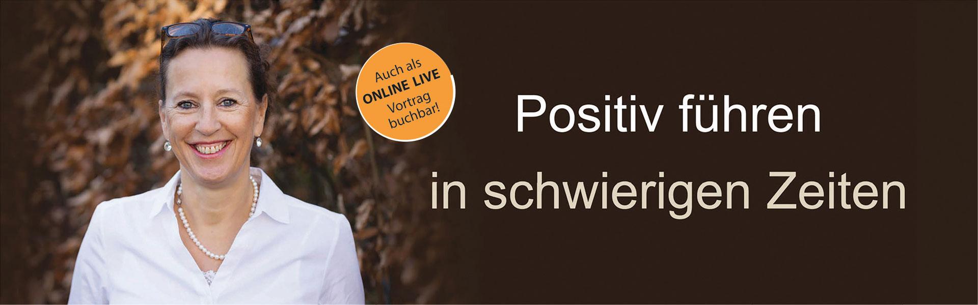 """Antje Heimsoeth Vortrag """"Positive Führung in der Krise – so gelingt es"""""""