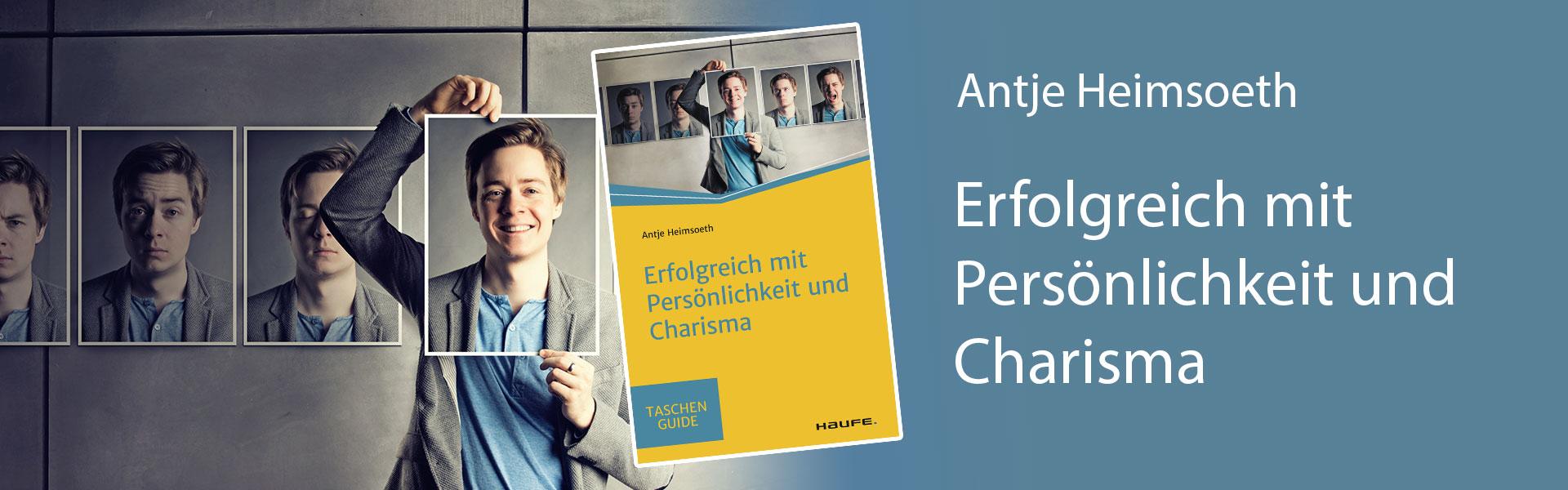 Antje Heimsoeth - Buch - Erfolgreich mit Persönlichkeit und Charisma